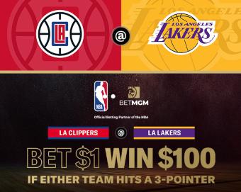 Bet $1 Win $100 BetMGM NBA Lakers Clippers Promo