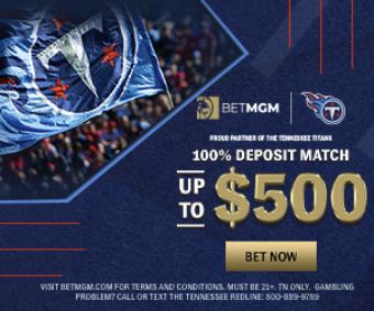 $500 Deposit Match BetMGM Tennessee Promo