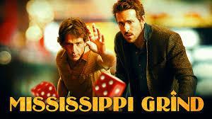 Mississippi Grind top gambling film